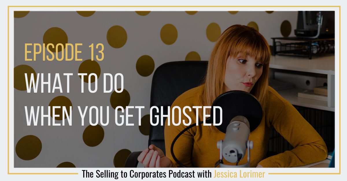 Episode 13: What to do when you get ghosted