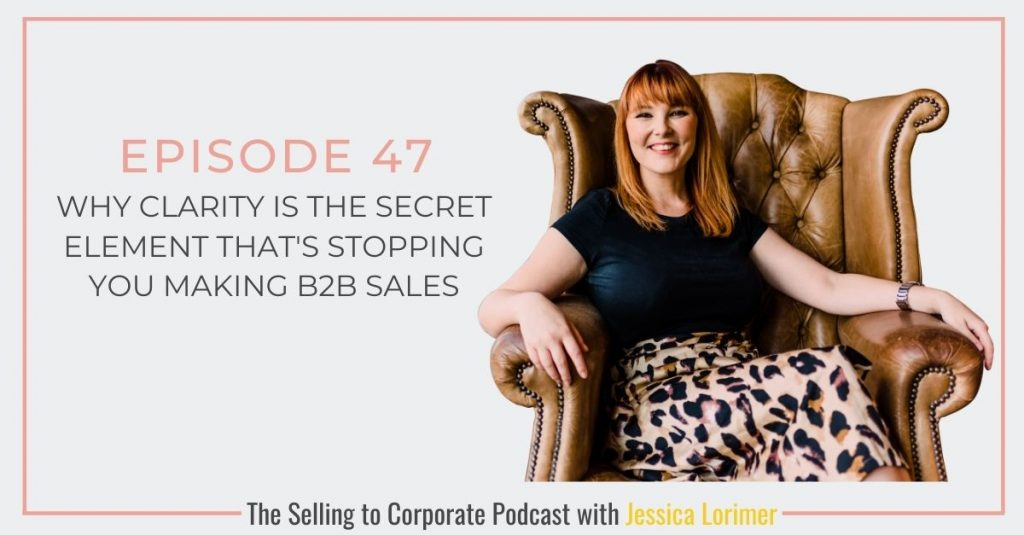 Selling To Corporates ® Podcast 047 How to know if Converting Corporates is right for your business this year